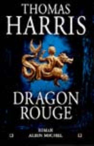 Dragon Rouge (Romans, Nouvelles, Recits (Domaine Etranger)) (French (Domaine Rouge)