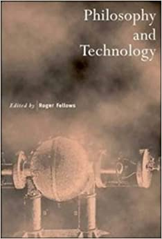 Book Philosophy and Technology (Royal Institute of Philosophy Supplements)