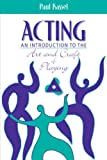 img - for Acting: An Introduction to the Art and Craft of Playing book / textbook / text book