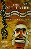 The Lost Tribe, Edward Marriott, 0330336193