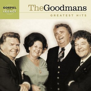- The Goodman's Greatest Hits
