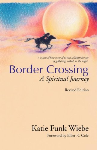 Border Crossing: A Spiritual - Stores Pa The Crossings