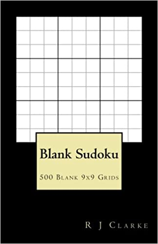 picture relating to Blank Sudoku Grid Printable named Blank Sudoku: 500 Blank 9x9 Grids: .british isles: R J Clarke