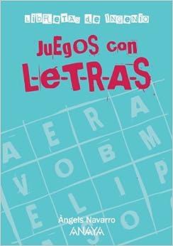Juegos Con Letras por Àngels Navarro epub