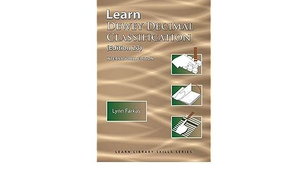 International Edition Learn Dewey Decimal Classification Edition 23