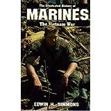 MARINES: VIETNAM WAR (Illustrated History of the Vietnam War)