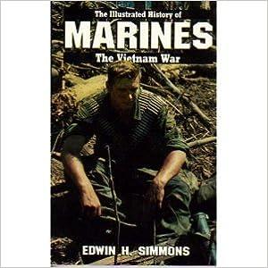 Laden Sie das Buch pdfs kostenlos online herunter MARINES: VIETNAM WAR (Illustrated History of the Vietnam War) RTF