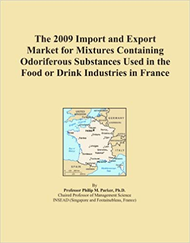 Book The 2009 Import and Export Market for Mixtures Containing Odoriferous Substances Used in the Food or Drink Industries in France