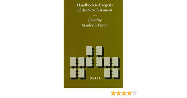 New Testament Exegesis A Handbook for Students and Pastors3rd Edition