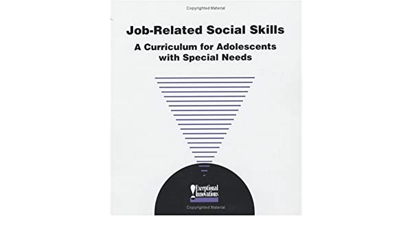 Job Related Social Skills: A Curriculum for Students with Special ...