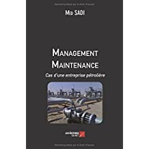 Management Maintenance Cas d'une entreprise pétrolière