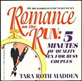 img - for Romance on the Run: 5 Minutes of Quality Sex for Busy Couples book / textbook / text book