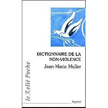 DICTIONNAIRE DE LA NON-VIOLENCE
