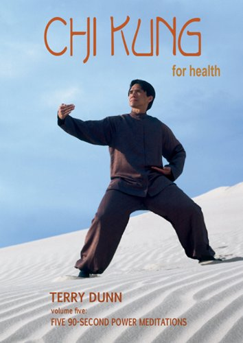 - Chi Kung for Health, Volume Five: Five 90-Second Power Meditations