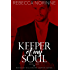 Keeper of My Soul: Book Two of the Macauley Billionaire Vampire Series: (An Irish Paranormal Romance)