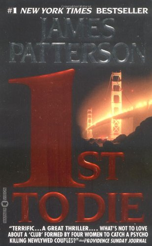 1st to Die: A Novel (Women's Murder Club, No 1)