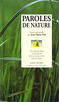 Paroles de nature par Jean-Marie Pelt