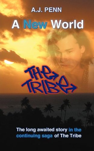 The Tribe: A New World (New Tribe)