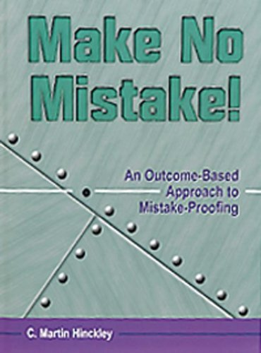 Make No Mistake: An Outcome-Based Approach to Mistake-Proofing PDF