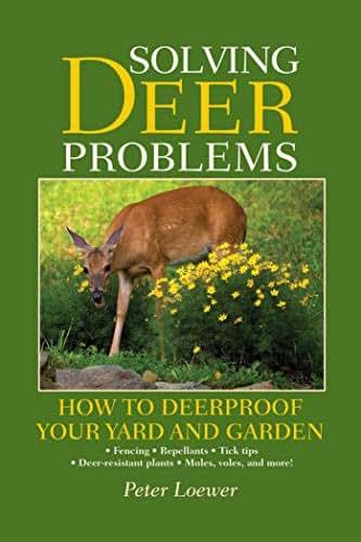 Solving Deer Problems: How to Deerproof Your Yard and Garden