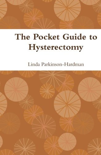 The Pocket Guide to Hysterectomy