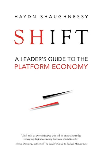 Shift: A Leader's Guide to the Platform Economy (Guide Shift)