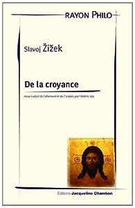 De la croyance par Slavoj Zizek