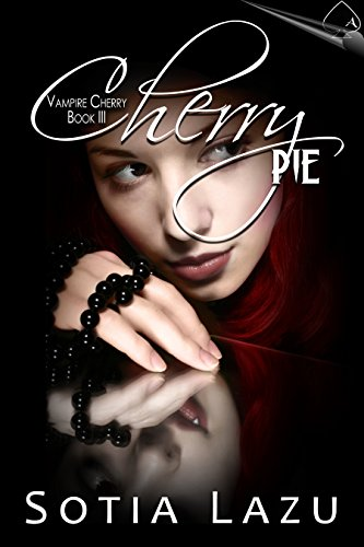 Cherry Pie (Vampire Cherry Book 3) by [Lazu, Sotia]