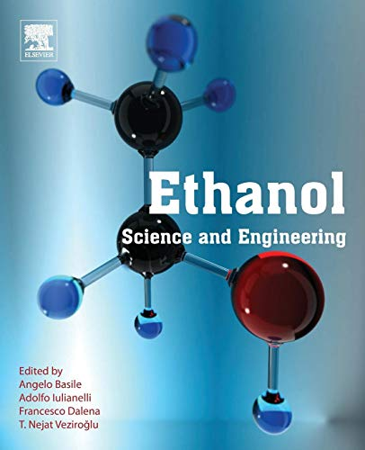 Ethanol: Science and Engineering