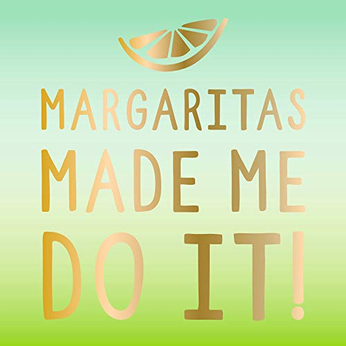 (Margaritas Made Me Do It Beverage/Appetizer/Dessert Napkins (60 Count, 3 Packs of 20))