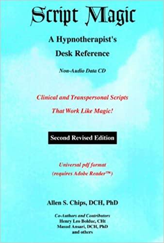 Script Magic: A Hypnotherapists Desk Reference