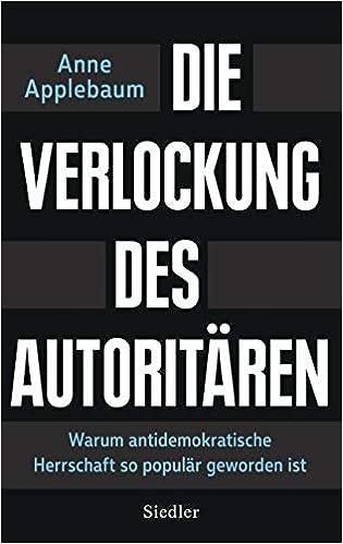 Die Verlockung des Autoritären