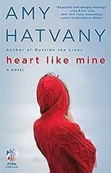 Heart Like Mine: A Novel