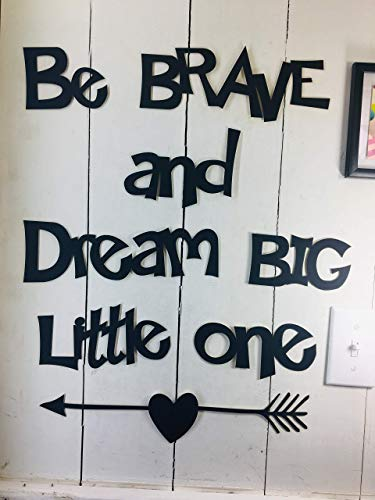 (Be Braze Dream Big Little one This not a Decal Wall Quotes Sayings for Family Home College Dorm Removable Paintable Reusable Art Wall Décor Great Gift )