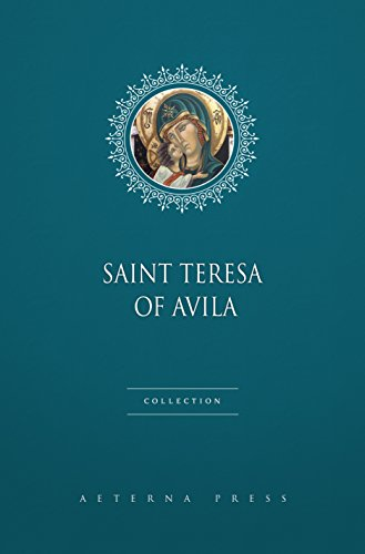 (Saint Teresa of Avila Collection [6 Books] )