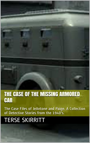 The Case of the Missing Armored Car: The - Armored Car Services Shopping Results