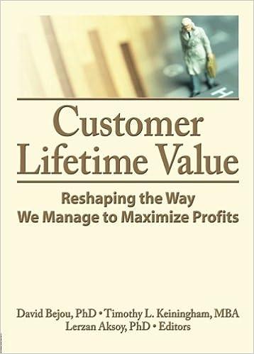 Download Customer Lifetime Value: Reshaping the Way We Manage to Maximize Profits PDF, azw (Kindle), ePub, doc, mobi