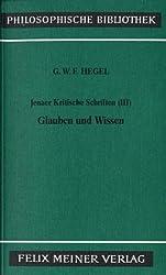 Philosophische Bibliothek, Bd.319c, Jenaer Kritische Schriften III, Glauben und Wissen.