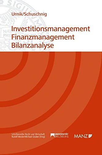 Investitionsmanagement - Finanzmanagement - Bilanzanalyse (Manz Studienbücher)