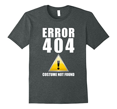 Error Halloween Costume (Mens Error 404 Funny Lazy Costume T-Shirt Medium Dark Heather)