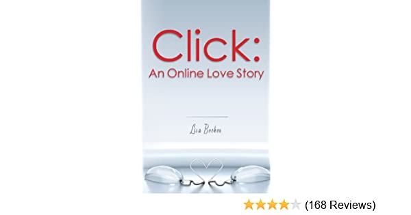 3f5a5bc8d74 Click  An Online Love Story - Kindle edition by Lisa Becker. Contemporary  Romance Kindle eBooks   Amazon.com.