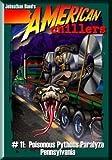 Poisonous Pythons Paralyze Pennsylvania (American Chillers)