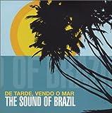 De Tarde, Vendo o Mar: The Sound of Brazil