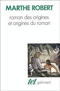 Roman des origines et origines du roman par Robert