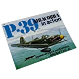 P-39 in Action, Ernest R. McDowell, 0897471024