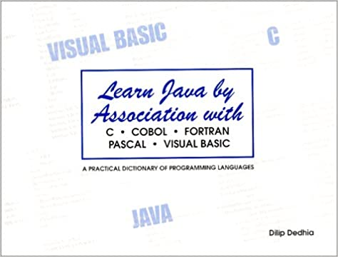 Learn Java by Association with C Cobol Fortran Pascal Visual