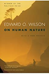 On Human Nature: Twenty-Fifth Anniversary Edition, With a New Preface Kindle Edition