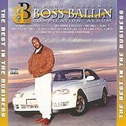 Boss Ballin Compilation Album