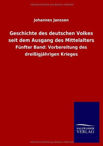 Geschichte des deutschen Volkes seit dem Ausgang des Mittelalters (German Edition) PDF