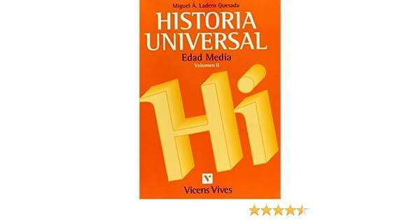 Historia Universal Media. Universidad: Amazon.es: Ladero Quesada ...